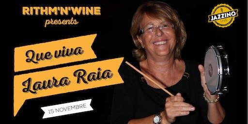 "Rhythm'n'Wine - ""Que Viva Laura Raia"" - Live at Jazzino"