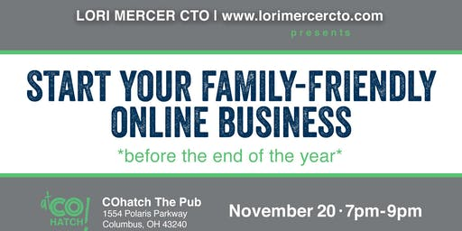 Start Your Family-Friendly Online Business Before the End of the Year
