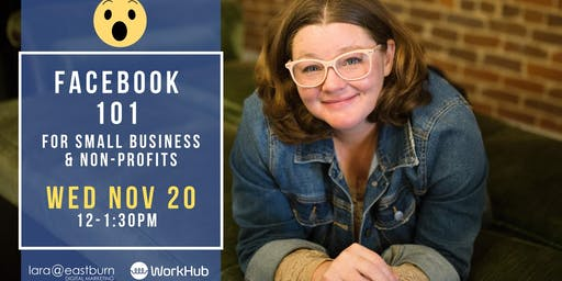 Facebook 101 For Small Business & Non-Profits