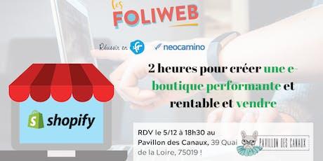 [Paris] 2 heures pour créer une e-boutique performante et vendre billets