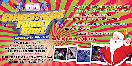 Christmas Family Rave with Santa's Grotto! Daytime Family Event tickets