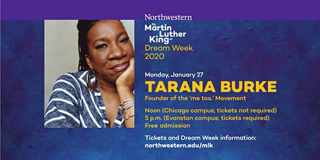 Northwestern University MLK Dream Week 2020 Keynote - Tarana Burke tickets