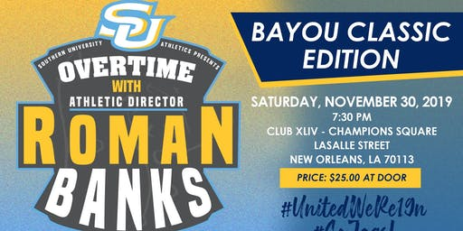 Overtime Series with Roman Banks Bayou Classic
