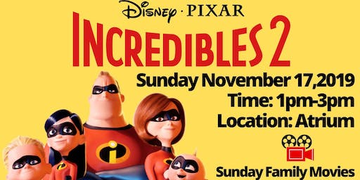 Sunday Family Movie- Incredibles 2