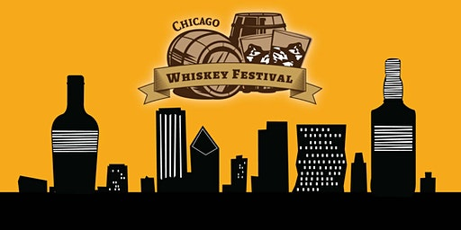 Chicago Whiskey Festival  - A River North Whiskey Tasting
