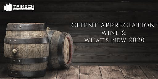 Client Appreciation Event: Wine & What's New 2020