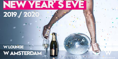 Individual ticket: New Year's Eve @ W Amsterdam tickets