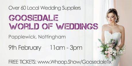 Goosedale World of Weddings tickets
