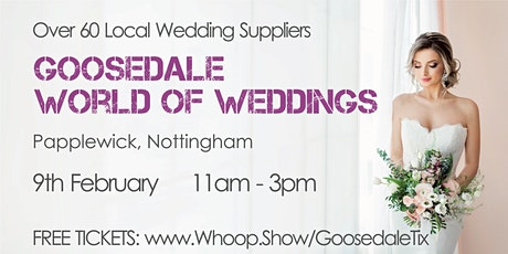 Goosedale World of Weddings tickets