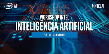 Workshop INTEL de Inteligência Artificial na PUC-Rio ingressos