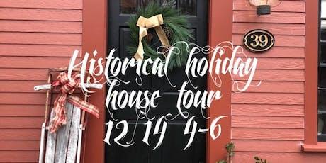 Historic Society  holiday house tour tickets