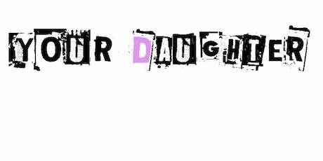 Your Daughter Presents Parish tickets