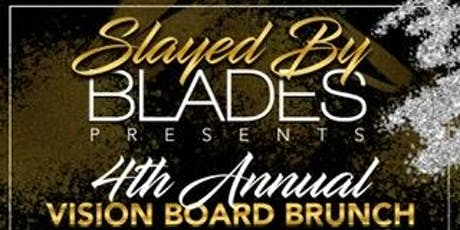 Slayed By Blades 4th Annual Women's  Empowerment Vision Board Party tickets