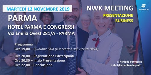 MEETING PRESENTAZIONE BUSINESS - NEWORKOM COMMUNITY - PARMA