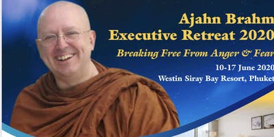 Ajahn Brahm Executive Retreat 2020 in Phuket