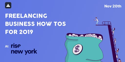 Lance Workshop x Rise: Freelancing Business How-Tos for 2019