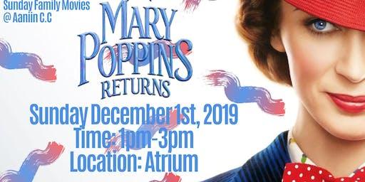 Sunday Family Movie - Mary Poppins Returns