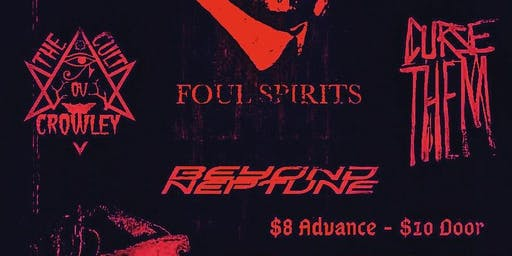 Foul Spirits Headlines the Vortex!!!