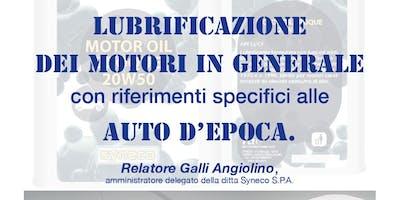 La lubrificazione dei motori, in particolare delle auto d'epoca