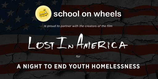 School on Wheels and A Night To End Youth Homelessness: Film Screening