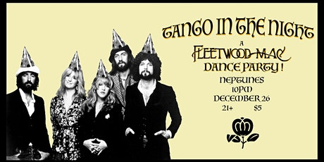 Tango in the Night: A Fleetwood Mac Dance Party tickets