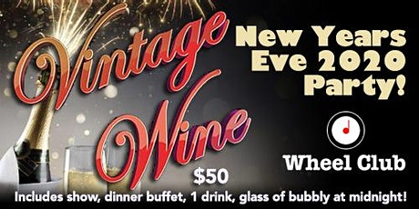 New Years Eve Party With Vintage Wine at the Wheel Club tickets