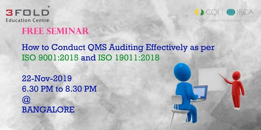 FREE SEMINAR - How to Conduct QMS Auditing Effectively as per ISO 9001:2015