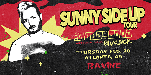 Moody Good: Sunny Side Up Tour w/ BLVKJVCK | 18+