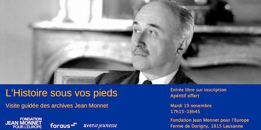 L'Histoire sous vos pieds – Visite guidée des archives Jean Monnet