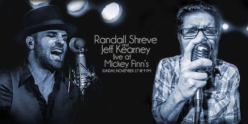 Randall Shreve and Jeff Kearney Live at Mickey Finn's
