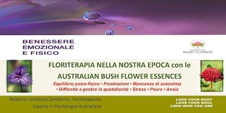 Benessere Emozionale con gli Australian BushFlower - Imparare a conoscerli biglietti