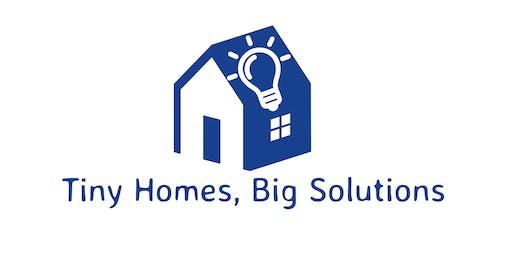Tiny Homes, Big Solutions