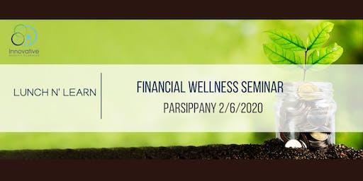 2020 Financial Wellness Seminar Parsippany 2/6/2020
