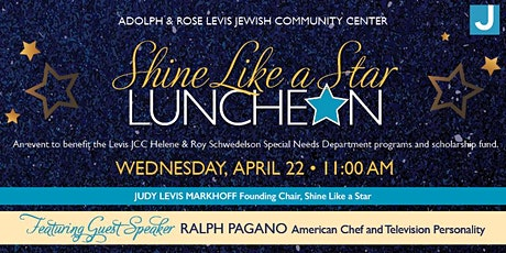 Adolph & Rose Levis JCC Shine Like a Star Luncheon  tickets
