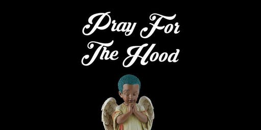 Pray For The Hood Prt 5