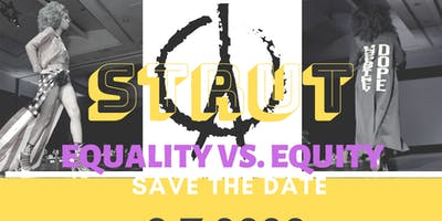 STRUT: Equality vs. Equity