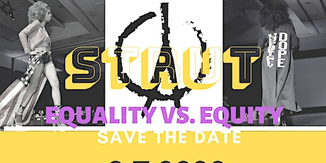 STRUT: Equality vs. Equity tickets