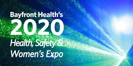 Bayfront Health's 2020 Health, Safety & Women's Expo