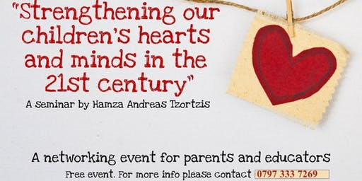 Strengthening Our Children's Hearts and Minds in 21st century