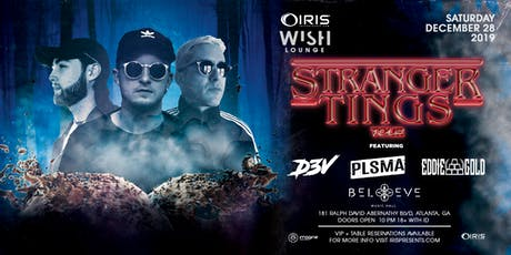 D3V - Stranger Tings Tour|  Wish Lounge @ IRIS | Saturday December 28 tickets