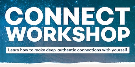 CONNECT WORKSHOP - Connection with yourself. tickets