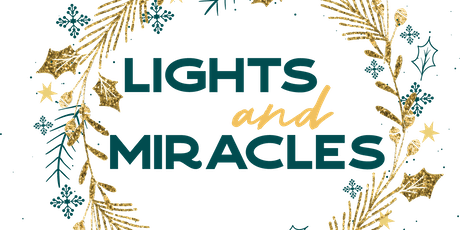 Lights and Miracles - Good Memories Evanston tickets