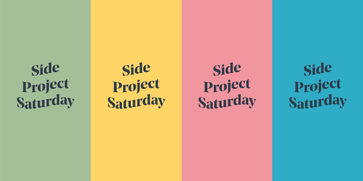 Side Project Saturday