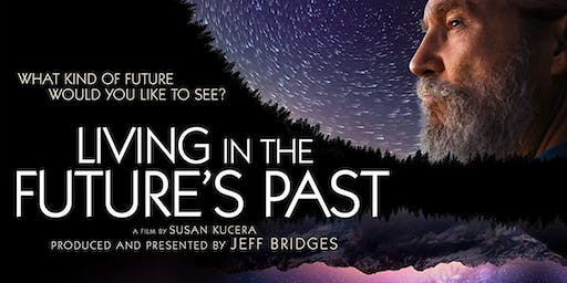 Novato Green Film Series: LIVING IN THE FUTURE'S PAST