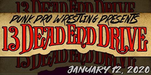Punk Pro Wrestling | 13 Dead End Drive