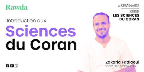 Séminaire  #Série - Introduction aux sciences du Coran billets