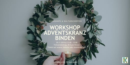 WORKSHOP ADVENTSKRANZ BINDEN