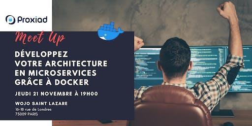 Développez votre architecture en microservices grâce à Docker