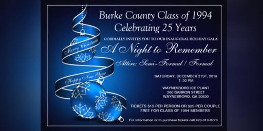"Burke County Class of 1994 Presents... "" A Night to Remember"" Inaugural Holiday Gala"
