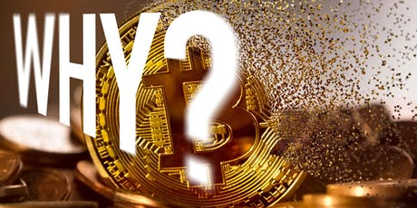 Why Bitcoin? Why? tickets